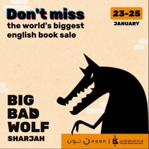 Big Bad Wolf to debut in Sharjah, UAE, in partnership with SBA - The New Publishing Standard